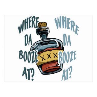 Where Da Booze At? Postcard