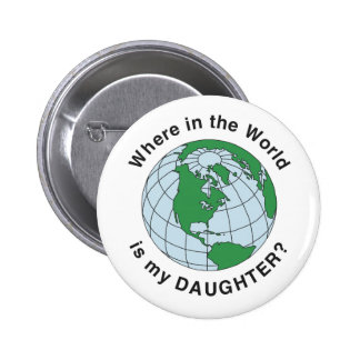 Where Daughter Pinback Button
