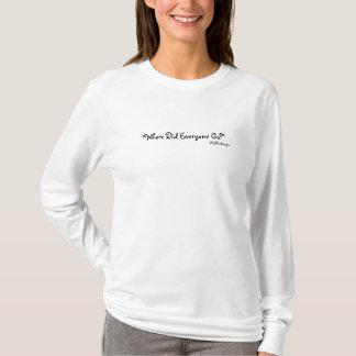 """Where Did Everyone Go?"", MSR designs T-Shirt"