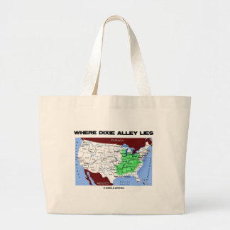 Where Dixie Alley Lies (United States Map) Bag