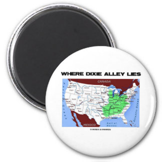 Where Dixie Alley Lies (United States Map) Magnet