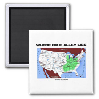 Where Dixie Alley Lies (United States Map) 2 Inch Square Magnet