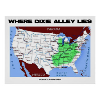 Where Dixie Alley Lies (United States Map) Poster