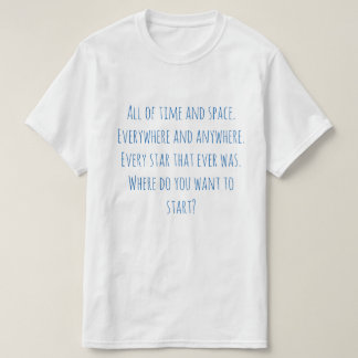 Where Do You Want To Start Value T-Shirt