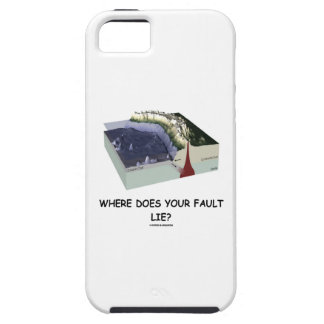 Where Does Your Fault Lie? Geology Humor iPhone SE/5/5s Case