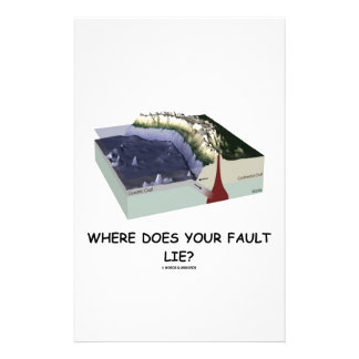 Where Does Your Fault Lie Geology Humor Customized Stationery