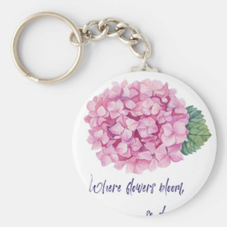 Where flowers bloom keychain