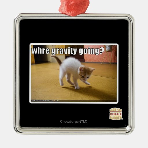 Where gravity going? square metal christmas ornament