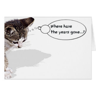 Where Have the Years Gone... Card