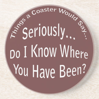 Where Have You Been Dark Coaster