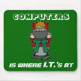 Where I.T.'s At Mousepad - Customized