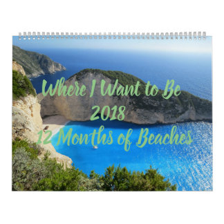 Where I Want to Be 12-Months of Beaches Calendar
