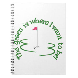 Where I Want to Be Notebook