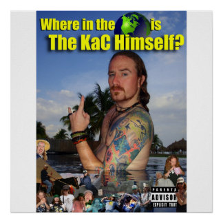 """""""Where in the World is The KaC Himself Poster"""