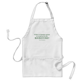 Where Is Human Nature So Weak Adult Apron