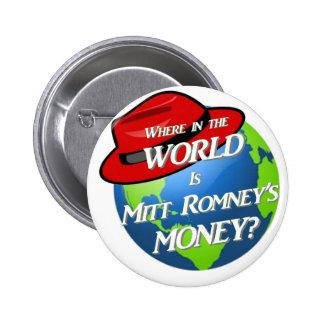 Where is Mitt s Money Pinback Button