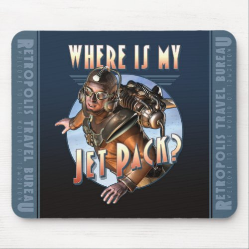 Where is my Jetpack? Mouse Pad