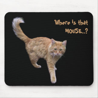 Where is that MOUSE..? Mouse Pad