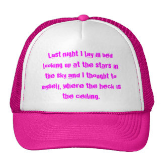 Where is the Ceiling?!?! Trucker Hat