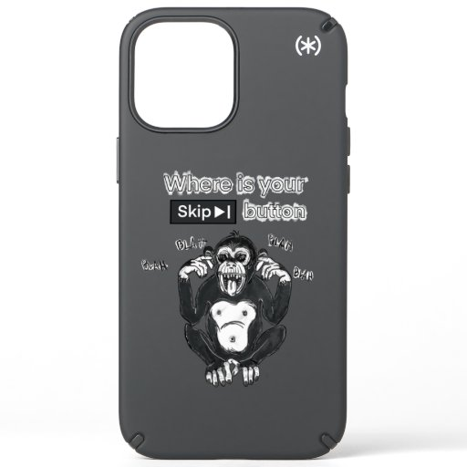 Where is your Skip button funny Speck iPhone 12 Pro Max Case