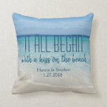 """Where it All Began Love Story Beach Theme Throw Pillow<br><div class=""""desc"""">Where it All Began Love Story Pillow Where it all began and you can personalize the text with your own place that you and your girlfriend or boyfriend, husband or wife met. You could tell your own personal love story with your names and the date that you met one another....</div>"""