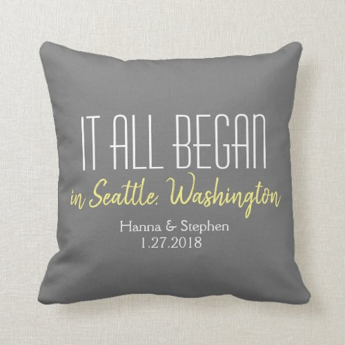Where it All Began Love Story Home Town Pillow