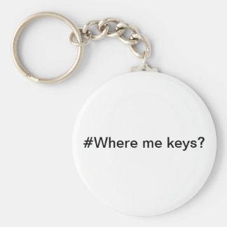 #Where me keys? Keychain