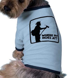 Where My Hoes At Pet Tee Shirt