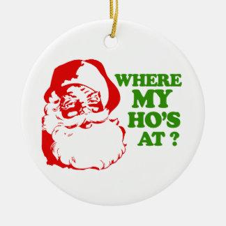 Where my Ho's at 2 Christmas Ornaments