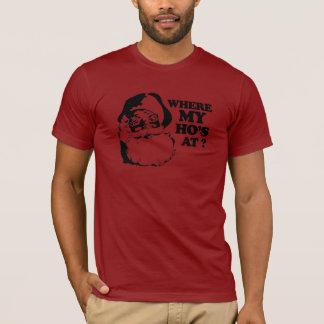 Where my Ho's at (2) T-Shirt