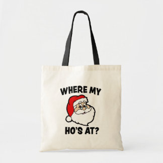 Where my Ho's at Funny Christmas Santa bag