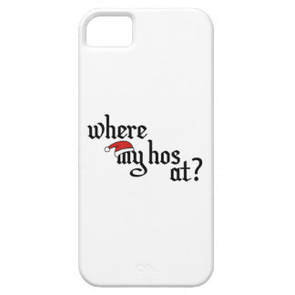 Where My Hos At? iPhone SE/5/5s Case