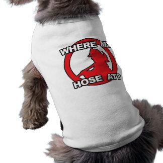 Where My Hose At? Pet Tshirt