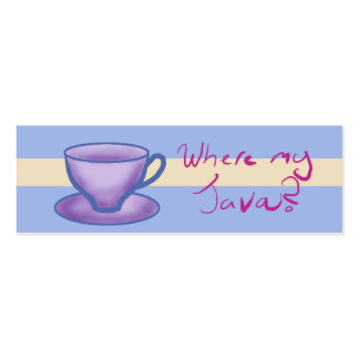 where my java? - Bookmark Business Card Templates