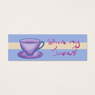 where my java? - Bookmark Mini Business Card