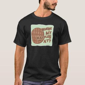 Where My Waffles At T-Shirt