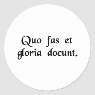 Where right and glory lead. classic round sticker