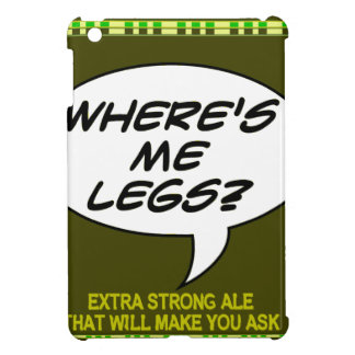 Where s Me Legs Beer iPad Mini Cases