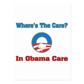 Where's The Care? In Obama Care Postcard