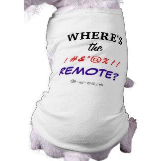 Where s the Remote Doggie Tee