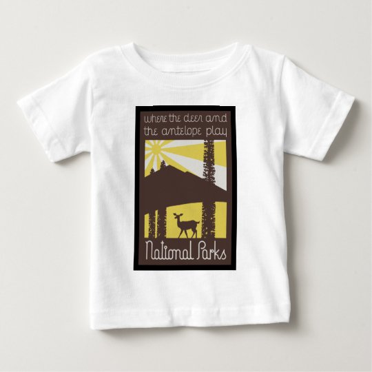 where the deer and antelope play baby T-Shirt