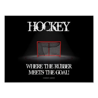 WHERE THE RUBBER MEETS THE GOAL! POSTER