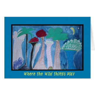 Where the WIld Things Play Card