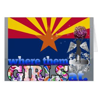 Where them Arizonan girls at? Cards