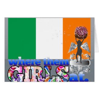 Where them Irish girls at? Cards