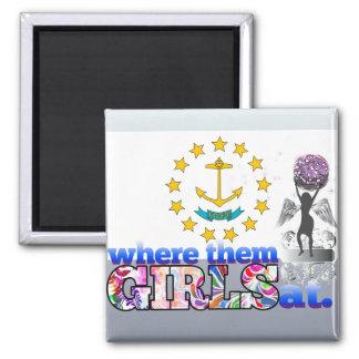 Where them Rhode Islander girls at? Fridge Magnet