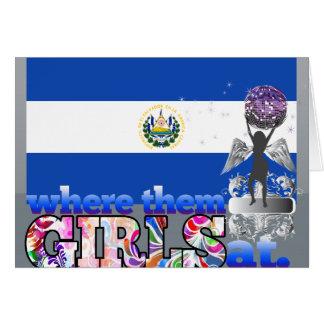 Where them Salvadoran girls at? Greeting Cards