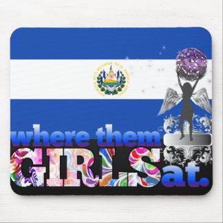 Where them Salvadoran girls at? Mouse Pad