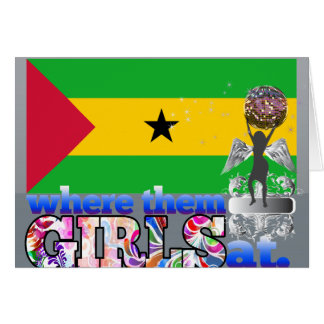 Where them Sao Tomean girls at? Card