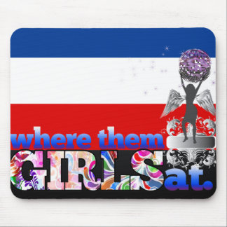 Where them Yugoslavian girls at? Mouse Pad